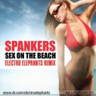 Spankers - Sex On The Beach (Electro Elephants Remix) [2014]
