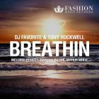 DJ Favorite & Tony Rockwell - Breathin (Official Remixes) [2014]