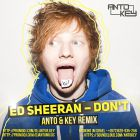 Ed Sheeran - Don't (Anto & Key Remix) [2014]