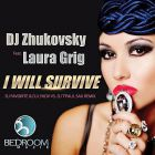 DJ Zhukovsky feat. Laura Grig - I Will Survive (Extented Mix; DJ Favorite & DJ Lykov vs. DJ T'Paul Sax Remix) [2014]