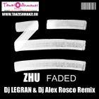 Zhu - Faded (Dj Legran & Dj Alex Rosco Remix) [2014]