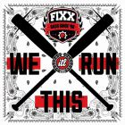 DJ Fixx - We Run This (Original Mix) [2014]