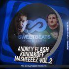 Andrey Flash & Kondakoff - Masheeeez Vol. 2 [2014]