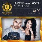 Artik feat. Asti - Stycagirl (My Remix) [2014]
