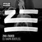 Zhu vs. Merk & Kremont - Faded (DJ Haipa Bootleg) [2014]
