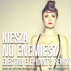 Kiesza - No Enemiesz (Electro Elephants Remix) [2014]