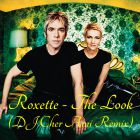 Roxette - The Look (DJ Cher Ami Remix) [2014]