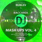 Dj Denis Rublev & Dj Natasha Baccardi Mash-Up's Vol. 4 [2014]