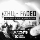 Zhu - Faded (Ural Dj's & Alex Kafer Remix) [2014]