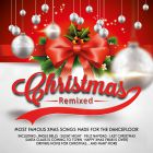 Various Artists - Christmas Remixed [2014]