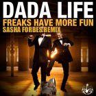Dada Life - Freaks Have More Fun (Sasha Forbes Remix) [2014]