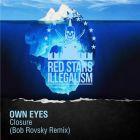 Owl Eyes - Closure (Bob Rovsky Remix) [2014]