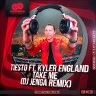 Tiesto feat. Kyler England - Take Me (DJ Jenga Remix) [2014]