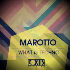 Marotto - What Is Techno (Andrew Rai Remix) [2014]