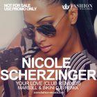 Nicole Scherzinger � Your Love (Mars3ll & Bikini DJs Remix) [2014]