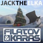 Filatov & Karas - Jack The Elka (Radio; Extended Funny Mix's) [2014]