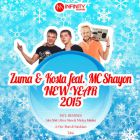 Zuma & Kosta feat. MC Shayon - New Year 2015 (Original; Alex Shik; Alexx Slam & Mickey Martini; A-One; Bure & Sandslash; Tobie Remix's) [2014]