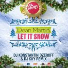 Dean Martin � Let It Snow (DJ Konstantin Ozeroff & DJ Sky Remix) [2014]