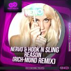 Nervo & Hook N Sling - Reason (Rich-Mond Remix) [2014]