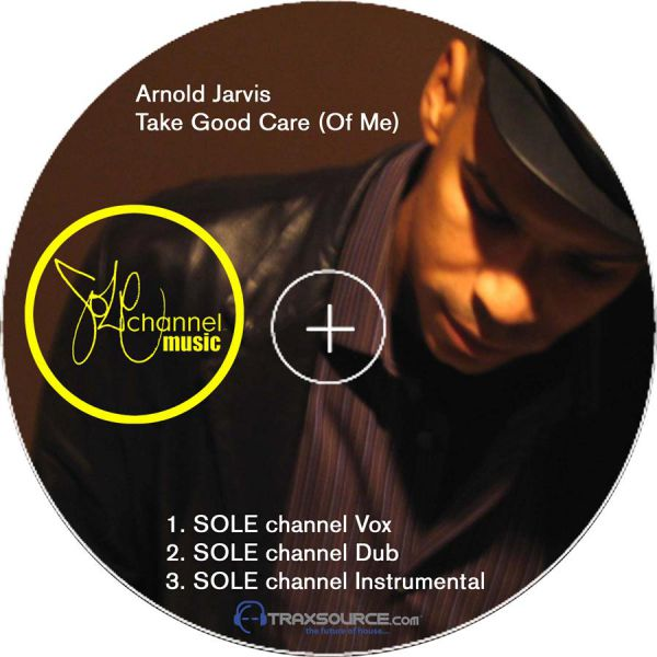 Arnold Jarvis - Take Good Care (Of Me) (Alix Alvarez Remixes) [2005]
