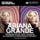 Ariana Grande feat. Iggy Azalea - Problem (DJ Favorite & Freshdance Project Remix) [2015]