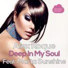 Alex Roque feat. Marta Sunshine - Deep In My Soul (Release) [2015]