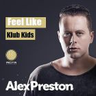 Alex Preston - Feel Like (Original Mix) [2015]
