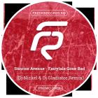 Sunrise Avenue - Fairytale Gone Bad (Dj Nickel & Dj Gladiator Remix) [2015]