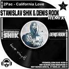 2Pac - California Love (Stanislav Shik & Denis Rook Remix) [2015]
