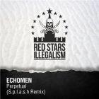 Echomen - Perpetual (S.p.l.a.s.h Remix) [2015]