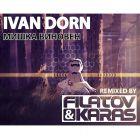 Ivan Dorn - Mishka Vinoven (Filatov & Karas Remix) [2015]