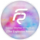 Corona - Rhythm Of The Night (The Explosion Remix) [2015]