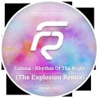 Corona - Rhythm Of The Night (The Explosion Remix) [2015]