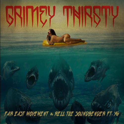 Trap] - Far East Movement & Rell The SoundBender Ft YG– Grimey