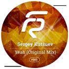 Sergey Kutsuev - Yeah (Original Mix) [2015]