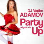 DJ Vadim Adamov - Party Up (Original Mix) [2015]