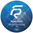 Rome Svich - Music Everyday EP [2015]