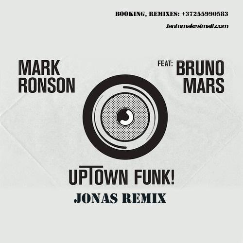 Mark Ronson feat. Bruno Mars - Uptown Funk (Jonas Remix) [2015]