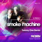 X-Press 2 - Smoke Machine (Tommy One Remix) [2015]