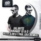 Galantis - Runaway (U & I) (Alexx Slam & T`Paul Sax Remix) [2015]