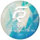XM - Dancing Under The Sky (Original Mix) [2015]