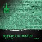 Manficha & DJ Rockstar - K & Groove [2015]