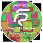 Empire Of The Sun � Walking On A Dream (Mars3ll Remix; Radio Edit) [2015]