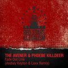 The Avener & Phoebe Killdeer - Fade Out Line (Andrey Keyton & Lexx Remix) [2015]