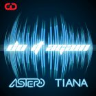 Astero & Tiana - Do It Again [2015]