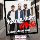 Years & Years - King (Dj Legran & Dj Alex Rosco 2k15 Remix) [2015]