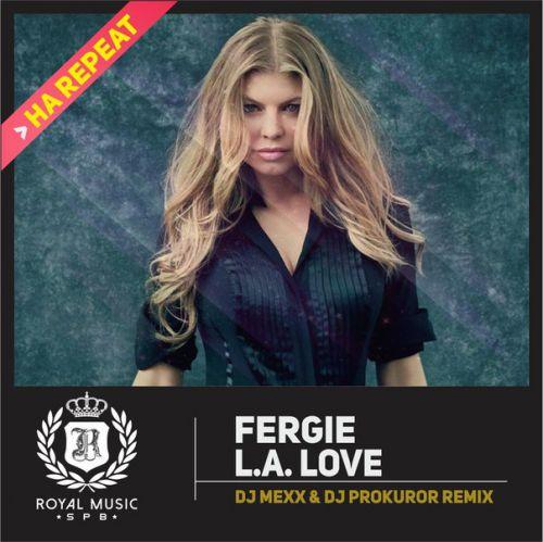 Fergie - L.A. Love (DJ Mexx & DJ Prokuror Remix) – SLAVA ... Fergie Remix