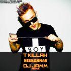 T-Killah - ��������� (DJ Jamm Remix) [2015]