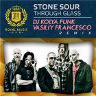 Stone Sour - Through Glass (DJ Kolya Funk & Vasiliy Francesco Remix) [2015]