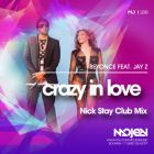 Beyonce feat. Jay Z - Crazy In Love (Nick Stay Club Mix) [2015]